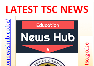 Latest TSC news from Education News Hub. Visit educationnewshub.co.ke for all the latest TSC and Education news.