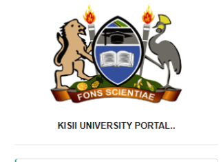 How to Log in to Kisii University Students Portal online, for Registration, E-Learning, Hostel Booking, Fees, Courses and Exam Results