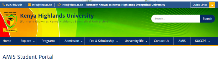 How to Log in to Kenya Highlands University Students Portal online, for Registration, E-Learning, Hostel Booking, Fees, Courses and Exam Results