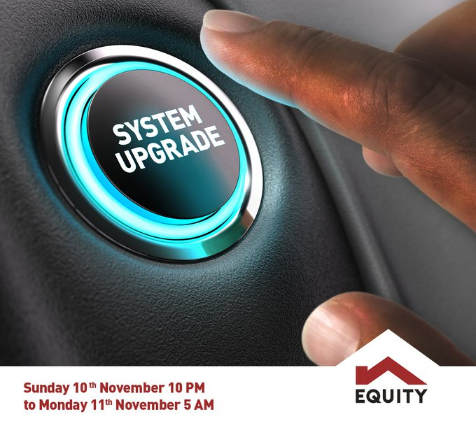 Equity bank services to be unavailable