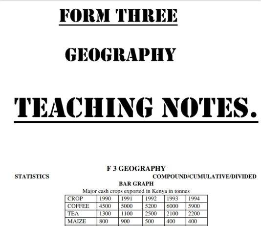 Free Geography notes, schemes, lesson plans, KCSE Past Papers, Termly Examinations, revision materials and marking schemes.